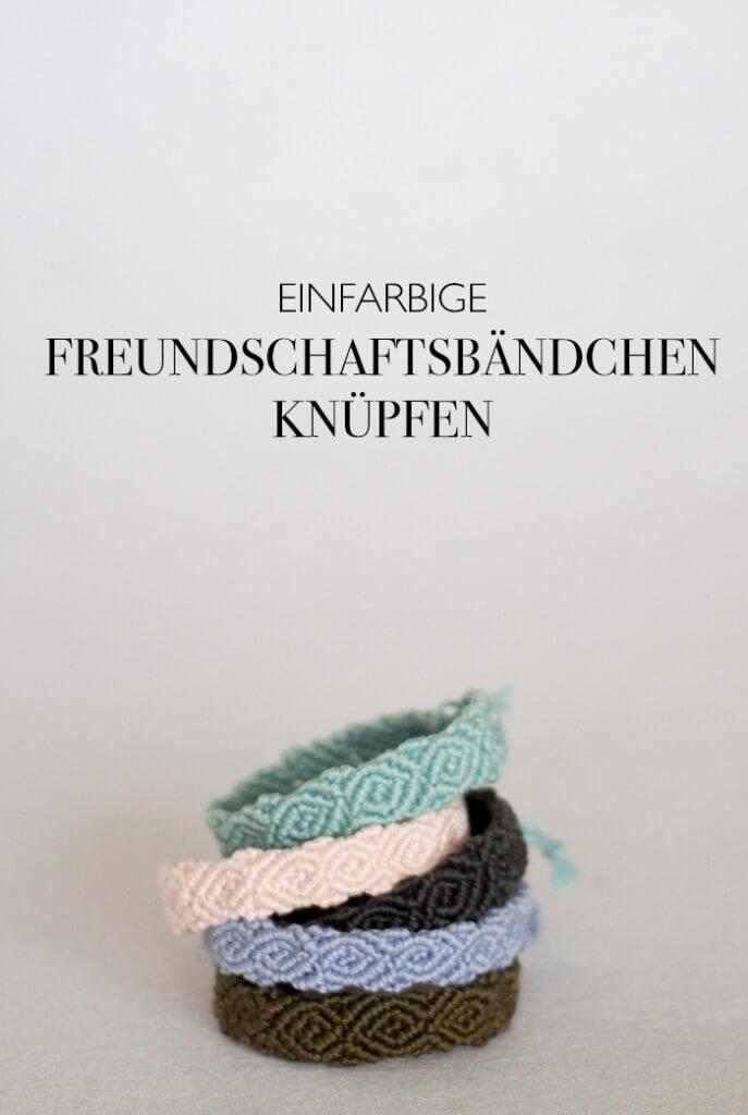 DIY einfarbige Freundschaftsbändchen knüpfen - lindaloves.de