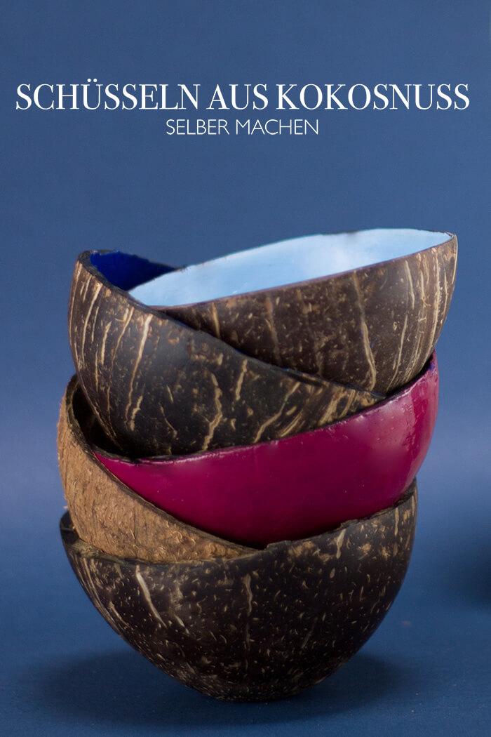 DIY Kokosnussschüsseln selber machen - Anleitung zum selber machen - DIY Blog lindaloves.de