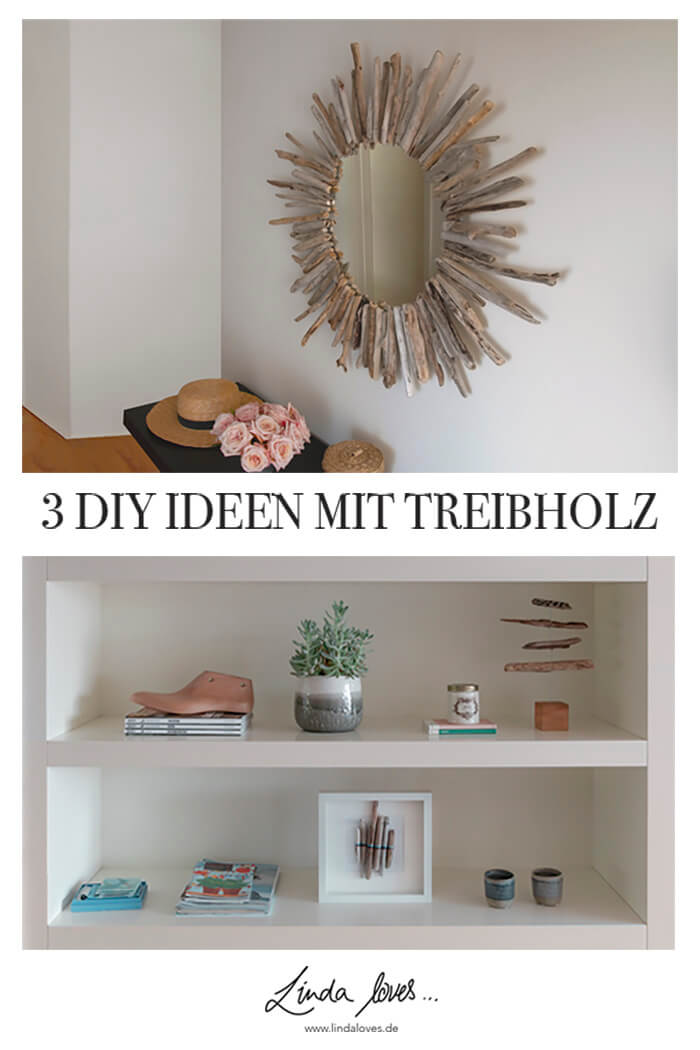 Deko DIY aus Treibholz - DIY Blog selber machen basteln Deco DIY